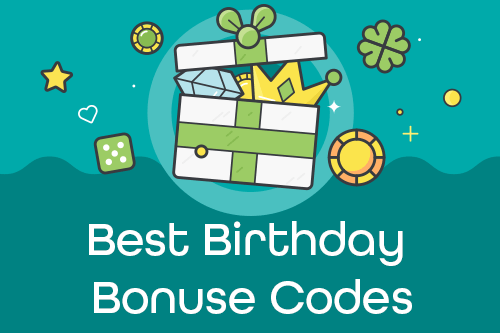 Birthday Bonus Code
